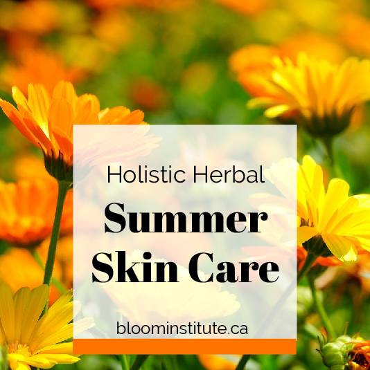 holistic herbal summer skin care