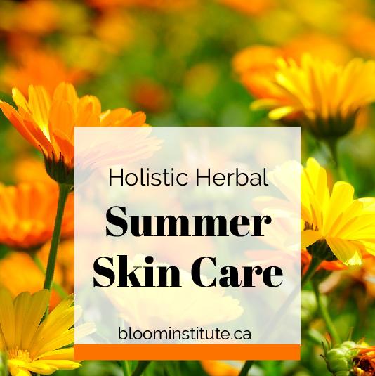 holistic herbal summer skin care
